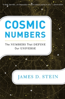 Cosmic Numbers : The Numbers That Define Our Universe, Paperback Book