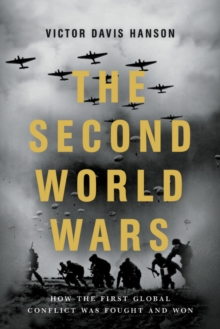 The Second World Wars : How the First Global Conflict Was Fought and Won, EPUB eBook