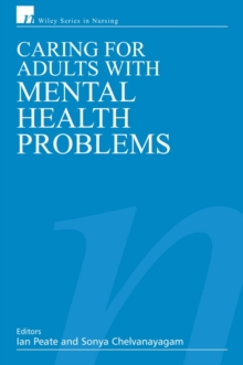 Caring for Adults with Mental Health Problems, Paperback Book
