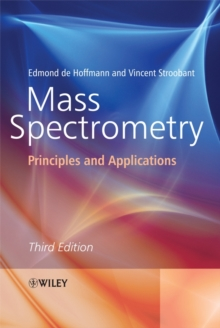 Mass Spectrometry : Principles and Applications, Paperback / softback Book