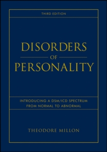 Disorders of Personality : Introducing a DSM / ICD Spectrum from Normal to Abnormal, Hardback Book