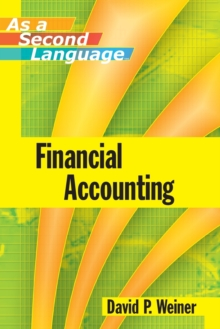 Financial Accounting as a Second Language, Paperback Book