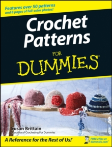 Crochet Patterns For Dummies, Paperback / softback Book