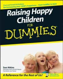 Raising Happy Children For Dummies, Paperback Book