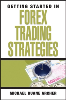 Getting Started in Forex Trading Strategies, Paperback Book