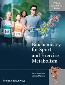 Biochemistry for Sport and Exercise Metabolism, Paperback / softback Book