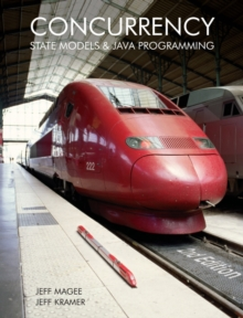 Concurrency - State Models and Java Programs 2E, Hardback Book