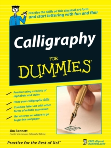 Calligraphy For Dummies, Paperback / softback Book
