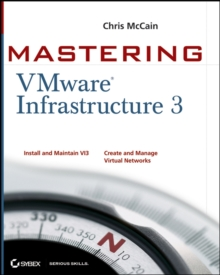 Mastering VMware Infrastructure 3, Mixed media product Book