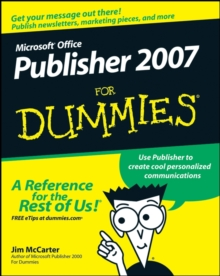 Microsoft Office Publisher 2007 For Dummies, Paperback / softback Book