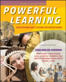 Powerful Learning : What We Know About Teaching for Understanding, Paperback / softback Book