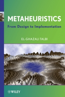 Metaheuristics : From Design to Implementation, Hardback Book