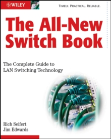 The All-New Switch Book : The Complete Guide to LAN Switching Technology, Hardback Book