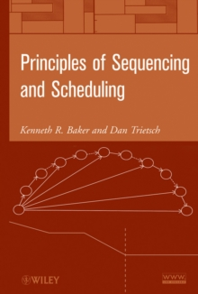 Principles of Sequencing and Scheduling, Hardback Book