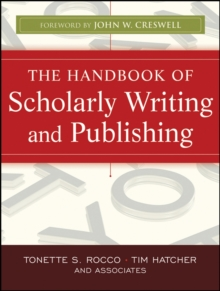 The Handbook of Scholarly Writing and Publishing, Paperback / softback Book