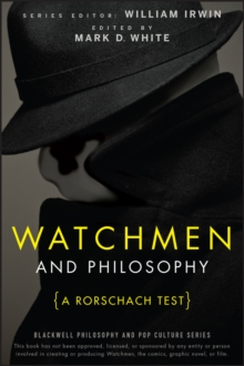 Watchmen and Philosophy : A Rorschach Test, Paperback / softback Book