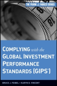 Complying with the Global Investment Performance Standards (GIPS), Hardback Book