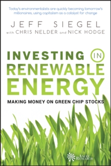 Investing in Renewable Energy : Making Money on Green Chip Stocks, PDF eBook