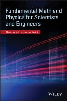 Fundamental Math and Physics for Scientists and Engineers, Paperback Book