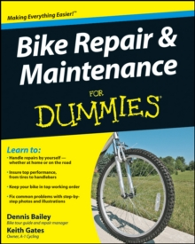 Bike Repair and Maintenance For Dummies, Paperback / softback Book