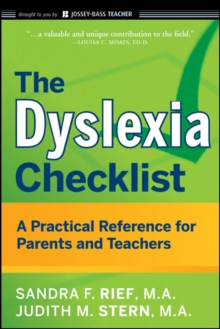 The Dyslexia Checklist : A Practical Reference for Parents and Teachers, Paperback Book