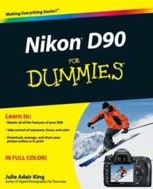 Nikon D90 For Dummies, Paperback Book