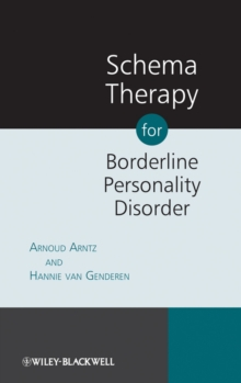 Schema Therapy for Borderline Personality Disorder, Paperback / softback Book
