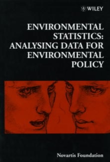 Environmental Statistics : Analysing Data for Environmental Policy, PDF eBook