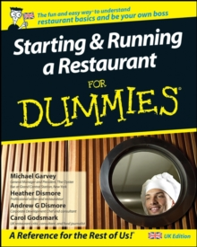 Starting and Running a Restaurant For Dummies : UK Edition, Paperback Book