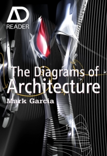 The Diagrams of Architecture : AD Reader, Paperback / softback Book