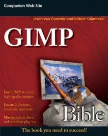 GIMP Bible, Paperback / softback Book