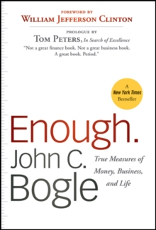 Enough : True Measures of Money, Business, and Life, Paperback Book