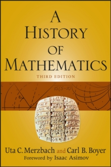 A History of Mathematics, Third Edition, Paperback Book