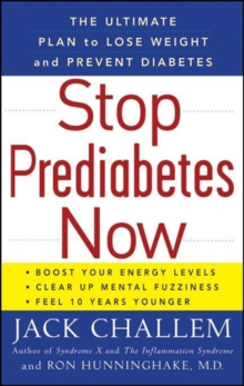 Stop Prediabetes Now : The Ultimate Plan to Lose Weight and Prevent Diabetes, EPUB eBook