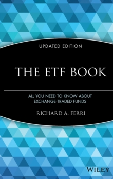 The ETF Book : All You Need to Know About Exchange-Traded Funds, Hardback Book
