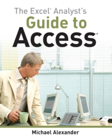 The Excel Analyst's Guide to Access, Paperback Book