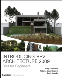 Introducing Revit Architecture 2009 : BIM for Beginners, EPUB eBook