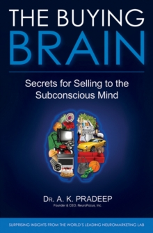 The Buying Brain : Secrets for Selling to the Subconscious Mind, Hardback Book