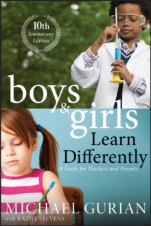 Boys and Girls Learn Differently! A Guide for Teachers and Parents, Paperback / softback Book
