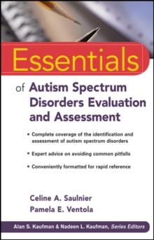 Essentials of Autism Spectrum Disorders Evaluation and Assessment, Paperback / softback Book