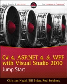 C# 4, ASP.NET 4, and WPF, with Visual Studio 2010 Jump Start, EPUB eBook