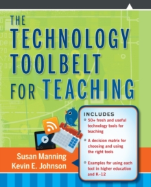 The Technology Toolbelt for Teaching, Paperback Book