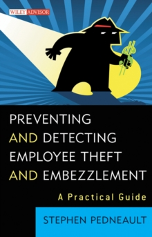 Preventing and Detecting Employee Theft and Embezzlement : A Practical Guide, EPUB eBook