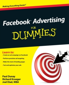 Facebook Advertising For Dummies, Paperback / softback Book