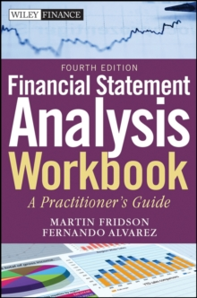 Financial Statement Analysis Workbook : A Practitioner's Guide, Paperback / softback Book