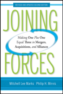Joining Forces : Making One Plus One Equal Three in Mergers, Acquisitions, and Alliances, PDF eBook
