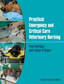 Practical Emergency and Critical Care Veterinary Nursing, Paperback / softback Book