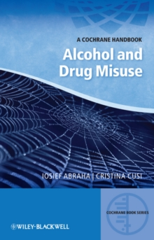 Alcohol and Drug Misuse - a Cochrane Handbook, Paperback Book