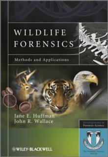 Wildlife Forensics : Methods and Applications, Paperback / softback Book