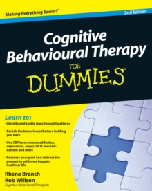 Cognitive Behavioural Therapy For Dummies, Paperback Book